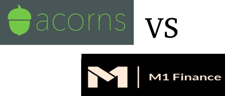 Acorns Vs M1 Finance