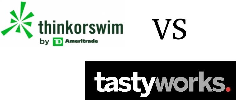 tastyworks vs thinkorswim