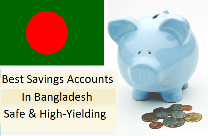 best savings accounts in Bangladesh