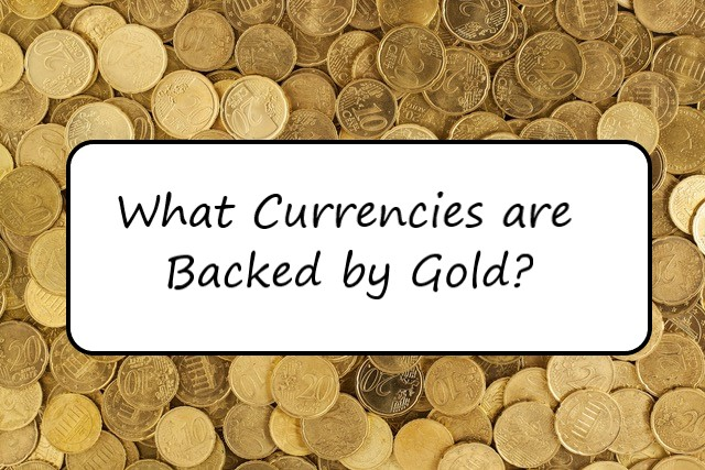 gold backed currencies