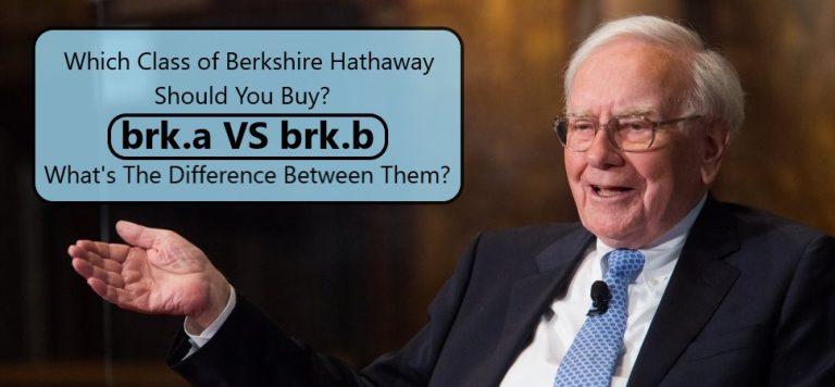 Berkshire Hathaway Class A Vs class B Investment