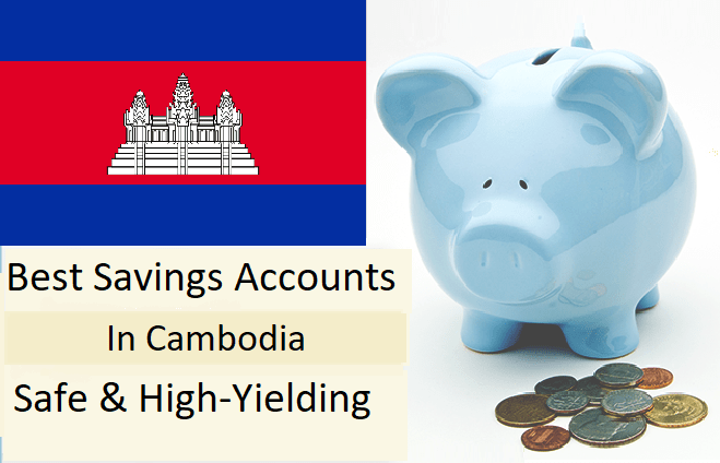 best savings accounts cambodia