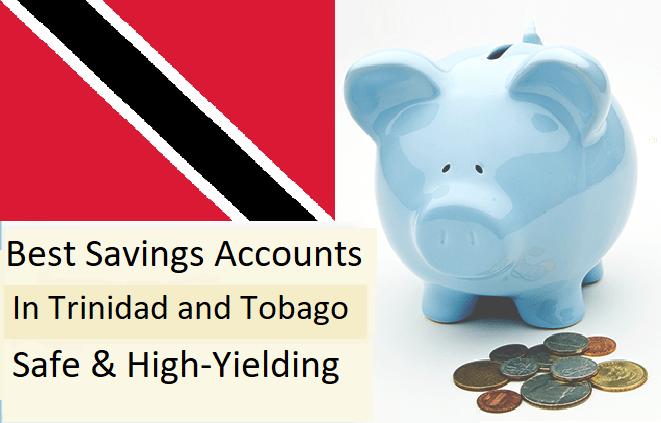 best savings accounts Trinidad and Tobago