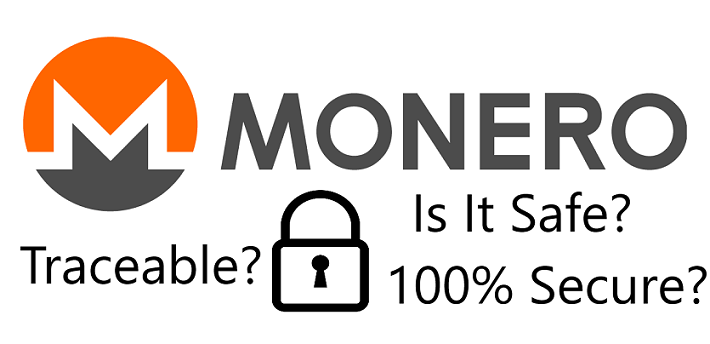 is monero safe secure or traceable