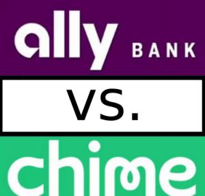 chime vs ally bank better