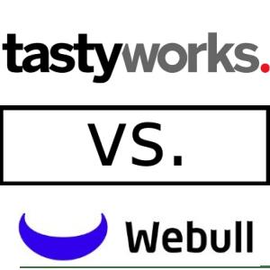 Tastyworks Vs Webull Brokerage Compare