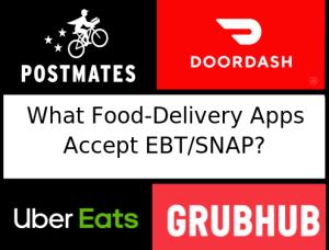 postmates doordash ubereats grubhub ebt snap acceptance food delivery example