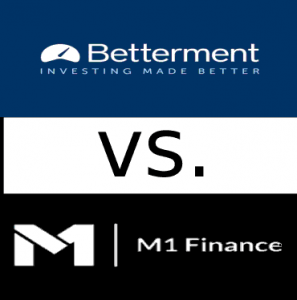 M1 Finance Compared to Betterment vs