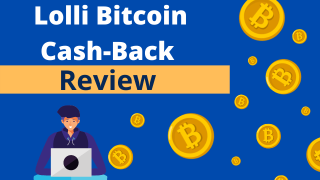 Lolli bitcoin cash back review good or bad